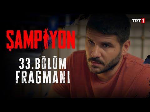 Şampiyon 33. Bölüm Fragmanı