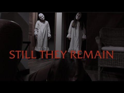 Still They Remain (A Short Horror Film)