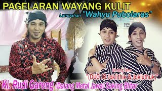 Ki. Ki. Rudi Gareng (Dalang Metal Jawa)  Wahyu Purbolaras
