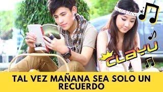 Video ❥ ➳ TAL VEZ MAÑANA SEA SOLO UN RECUERDO ♫ MP3, 3GP, MP4, WEBM, AVI, FLV Oktober 2018