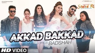 Presenting Akkad Bakkad VIDEO SONG from movie SANAM RE. The song is sung by Badshah& Neha Kakkar, composed & written by Badshah. SANAM RE is a ...