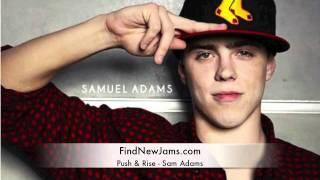 Thumbnail for Sam Adams ft. Wolfgang Gartner — Push & Rise (Remix)