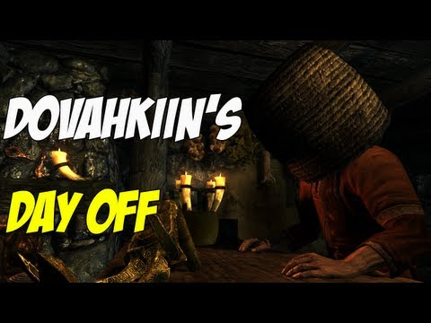 Skyrim is Hilarious: Dovahkiin's Day Off