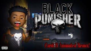 Black Punisher ( Cardi B - Money REMIX ) Animated Rap!