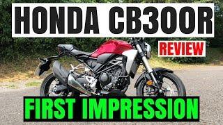 7. HONDA CB300R | REVIEW | First impression