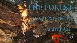 The Forest (Survival Horror Sandbox Crafting PC Game) Tutorial Crafting Guide: Crafted Axe