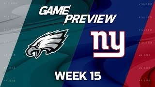 Philadelphia Eagles vs. New York Giants | NFL Week 15 Game Preview | NFL Playbook