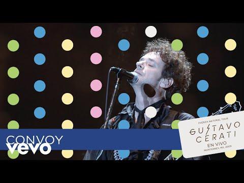 Gustavo Cerati - Convoy (En Vivo en Monterrey)