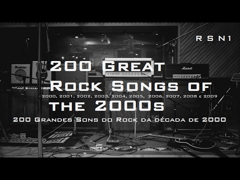 200 Great Rock Songs Of The 2000s