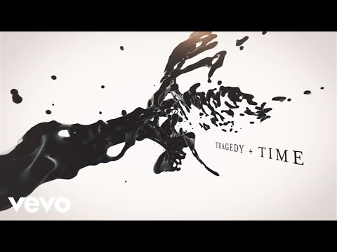 Tragedy + Time Lyric Video