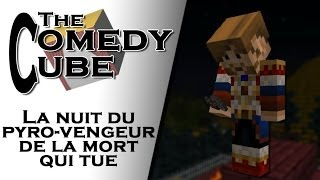 Video The Comedy Cube - La Nuit du Pyro-Vengeur de la mort qui tue (feat. Fanta & Bob) MP3, 3GP, MP4, WEBM, AVI, FLV Juni 2017
