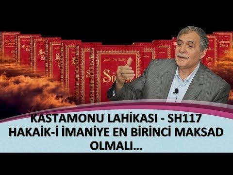 Prof. Dr. Şener Dilek - Kastamonu Lahikası - Sh117 - Hakaik-i İmaniye En Birinci Maksad Olmalı