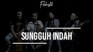 Video Sungguh Indah (Cover) By Fila Worship MP3, 3GP, MP4, WEBM, AVI, FLV Agustus 2019
