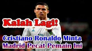Video Losing Again, Cristiano Ronaldo Asks Real Madrid To Dismiss This Player MP3, 3GP, MP4, WEBM, AVI, FLV November 2017