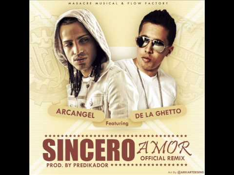 De La Ghetto Ft. Arcangel  -  Sincero Amor (Official Remix) (Radio Rip)