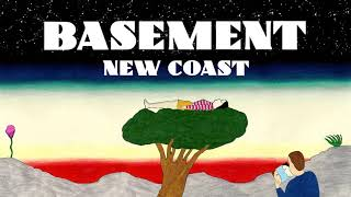 Basement: New Coast (Official Audio)