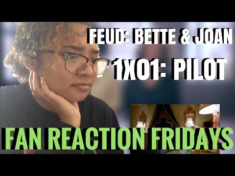 "FEUD: Bette and Joan - Season 1 Episode 1: ""Pilot"" Reaction & Review | Fan Reaction Fridays"