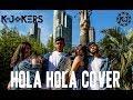 Hola Hola Dance cover - K-Jokers