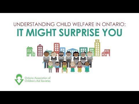 Understanding Child Welfare in Ontario: It Might Surprise You