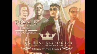 Plan B ft Tego Calderon y Akon-Es un Secreto Remix to the Remix letra lyrics