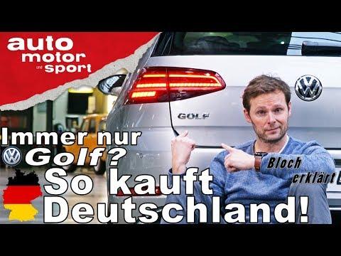 Immer nur Golf? So kauft Deutschland! - Bloch erklärt ...