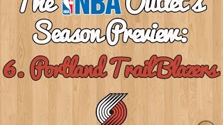 The NBA Outlet's Preview Series: 6. Portland Trail Blazers