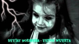 Deejay Norihega - Estoy Muerta ( Halloween Special Mix ) - YouTube