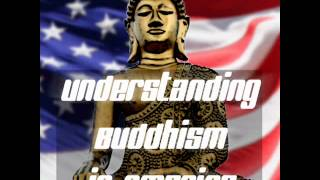 Khmer Others - Understanding Buddhism in America: Buddhist Myth-Busting