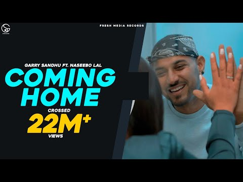 Coming Home   Garry Sandhu ft. Naseebo Lal (Official Video) Latest Punjabi Songs 2020