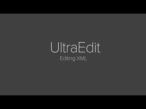 Reading and Editing XML with UltraEdit