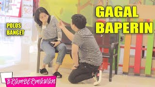 Video GAGAL TOTAL BAPERIN CEWEK INI - BRAM DERMAWAN MP3, 3GP, MP4, WEBM, AVI, FLV April 2019