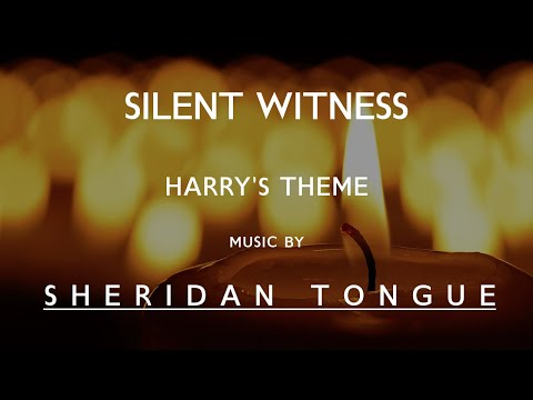 Harry's Theme - Terminus - S10E10 - Silent Witness - Music by Sheridan Tongue