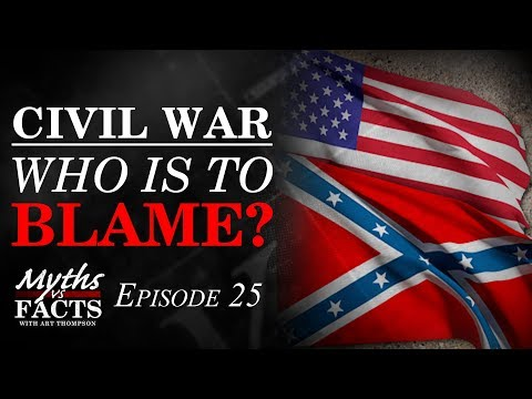 Buildup to The Civil War | Who is to Blame?