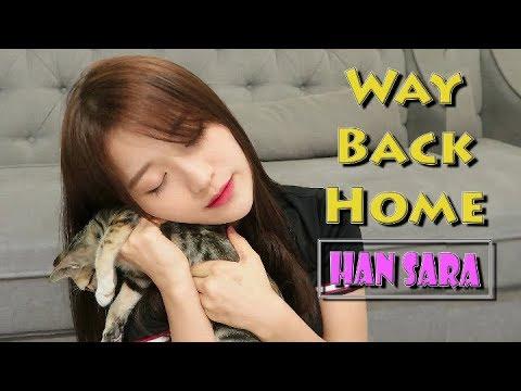 Way Back Home - 숀 (SHAUN) | Han Sara Cover - Thời lượng: 4:10.
