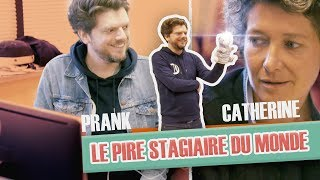 [Ep. intégral #3] Pranque Le pire stagiaire : Catherine