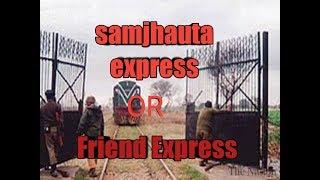 The International train From India to Pakistan Samjhauta Express