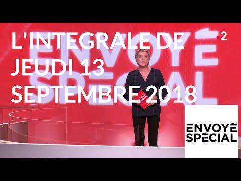 Envoyé spécial. L'intégrale de jeudi 13 septembre 2018 (France 2)