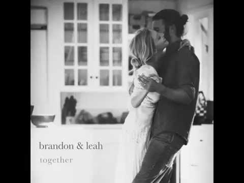 California - Brandon & Leah - Together