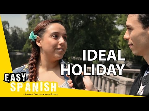Easy Spanish 51 - Ideal holiday