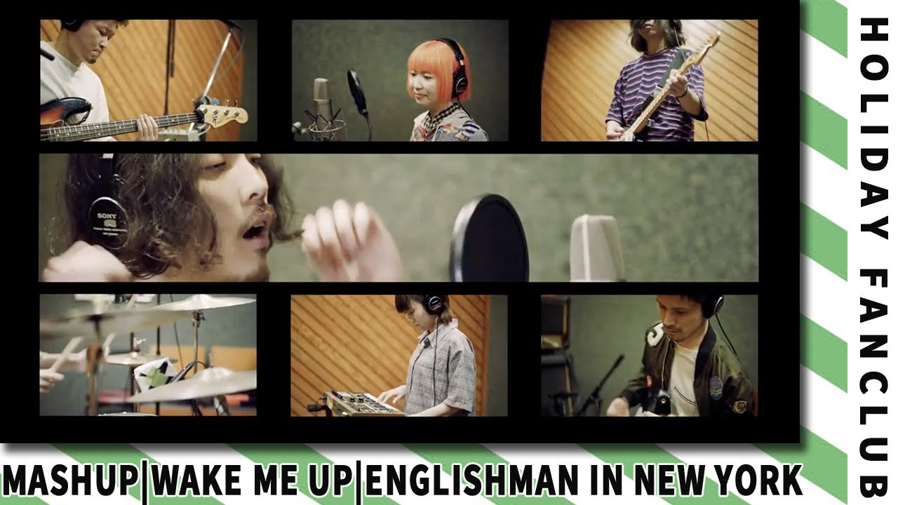 HOLIDAY FANCLUB - Wake Me Up (Avicii) × Englishman in New York (Sting)