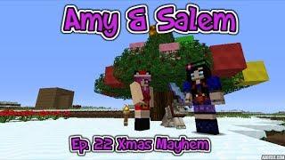 Minecraft PC Amy&Salem Ep. 22 Xmas Mayhem!