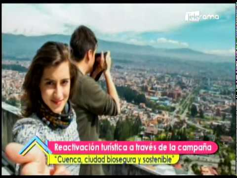 """Reactivación turística a través de la campaña """"Cuenca, ciudad biosegura y sostenible"""""""