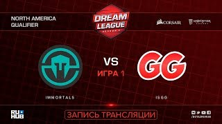 Immortals vs IsGG, DreamLeague NA Qualifier, game 1 [Mila]