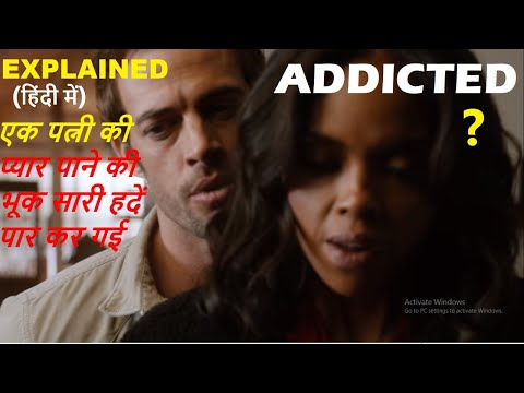 Addicted (2014) Movie Explained in Hindi | Web Series Story Xpert
