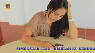 Video BIARLAH KU SENDIRI - SiMENSTAR TRIO MP3, 3GP, MP4, WEBM, AVI, FLV Agustus 2019