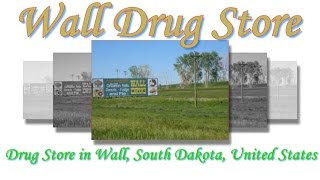 Wall (SD) United States  city images : Visit Wall Drug Store, Drug Store in Wall, South Dakota, United States