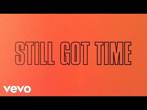 Still Got Time Lyric Video [Feat. PARTYNEXTDOOR]