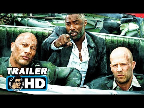 HOBBS & SHAW: FAST AND FURIOUS Final Trailer (2019)