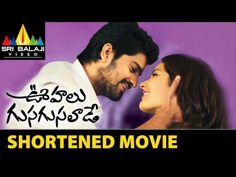 Oohalu Gusagusalade Shortened Movie   Naga Shaurya   Raashi Khanna   Sri Balaji Video