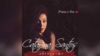 Catarina Santos - EP Piano e Voz COMPLETO
